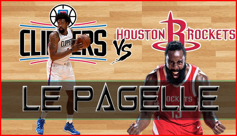 PAGELLE LOS ANGELES CLIPPERS – HOUSTON ROCKETS