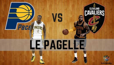 PAGELLE INDIANA PACERS – CLEVELAND CAVALIERS